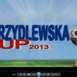 Skrzydlewska Cup 2013. Finał turnieju. Wideo