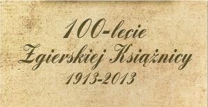 100 - lecie Zgierskiej Książnicy