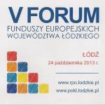 V Forum Funduszy Europejskich Województwa Łódzkiego